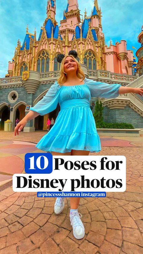 Poses ideas for Disney photos in Disney world and Disneyland parks - style, castle pics, creative