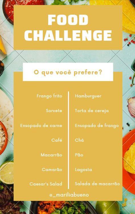 Desafio De Comida O Que Voce Prefere Food Challenge Comida
