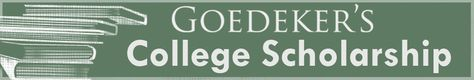Goedeker's College Scholarship - For students currently enrolled in college, July 31 deadline