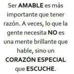 Ser Amable es más importante que tener razón...