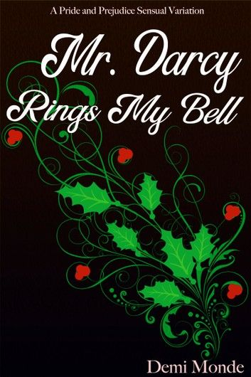 Mr Darcy Rings My Bell Pride Prejudice Ring My Bell Mr Darcy