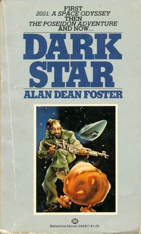 Dark Star By Alan Dean Foster Goodreads Dark Star Science Fiction Authors The Fosters