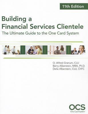 Free Pdf Building A Financial Services Clientele 11th Edition By Al Granum Free Epub Mobi Ebooks Ebook Pdf Pdf Download Download Books