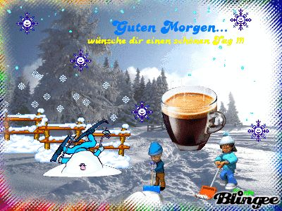 Guten Morgen Schnee Guten Morgen Lustig Guten Morgen Und