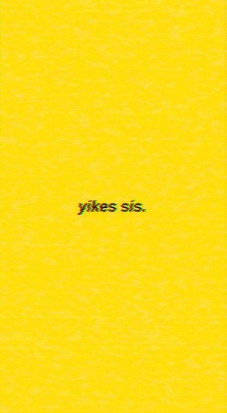 Yellow Aesthetic Quotes Yellow Aesthetic Yellow Wallpaper Yellow Aesthetic Pastel Yellow Aesthetic