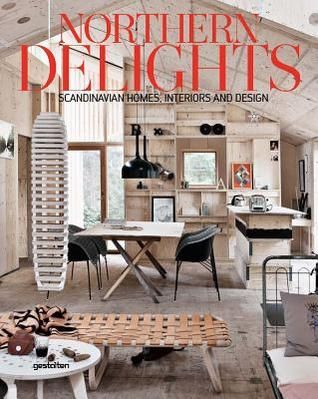 Pdf Download Northern Delights Scandinavian Homes Interiors And
