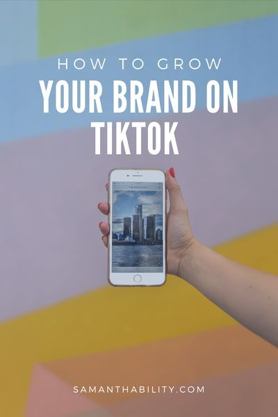 Grow Your Brand With Tiktok Using This Strategy Samanthability Business Branding Inspiration Network Marketing Business Small Business Organization