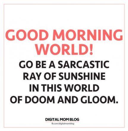 New Memes Funny Mom Lol Ideas Funny Good Morning Memes Good Morning Meme Good Morning Quotes