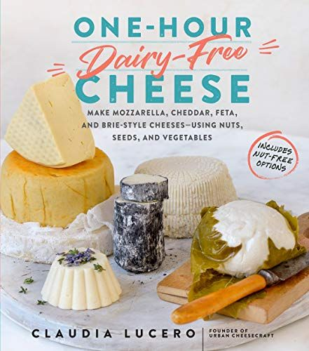 One Hour Dairy Free Cheese Make Mozzarella Cheddar Fet Https Www Amazon Com Dp 1523502118 Ref Cm Dairy Free Cheese Dairy Free Dairy Free Cheese Recipe