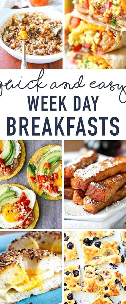 Ten Great Quick And Easy Breakfast Ideas That Will Help Make Your Weekday Mornings A Breeze Make Ahea Easy Breakfast Quick And Easy Breakfast Healthy Breakfast