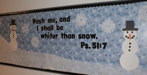 Winter Bulletin Board Idea for Christian Schools - From http://homemakingwithmonica.com/2012/01/19/chuch-bulletin-board-winter-theme/