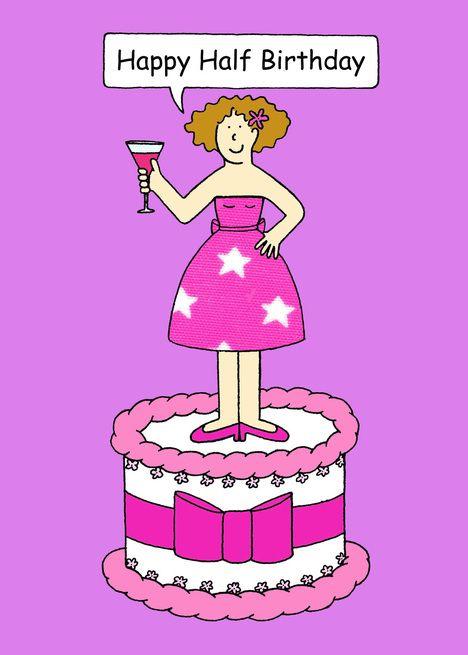 Happy Half Birthday Cartoon Lady Standing On A Giant Cake Card Ad Sponsored Cartoon Lady Happy Birth Happy Half Birthday Half Birthday Giant Cake