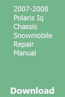 2007 2008 Polaris Iq Chassis Snowmobile Repair Manual Repair Manuals Repair Manual