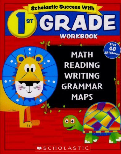 Scholastic 1st Grade Workbook With Motivational Stickers