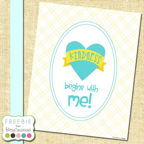Kindness Begins With Me in Blue Printable Freebie