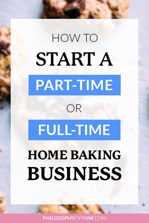 How to Start a Home Bakery Business - The Ultimate Guide!