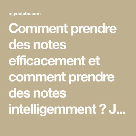 Comment Organiser ses Notes (Prise de Note Intelligente)