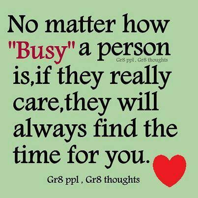 Quotes About Relationships And Friendships Simple No Matter How Busy A Person Is Quotes Relationships Quote