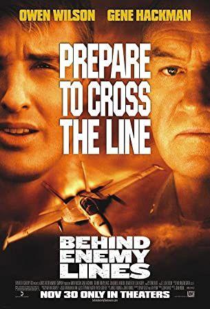 Gene Hackman And Owen Wilson In Behind Enemy Lines 2001 Movies By Genre Owen Wilson Enemy