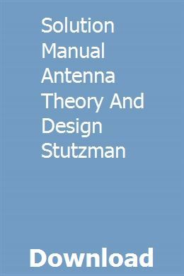 Solution Manual Antenna Theory And Design Stutzman