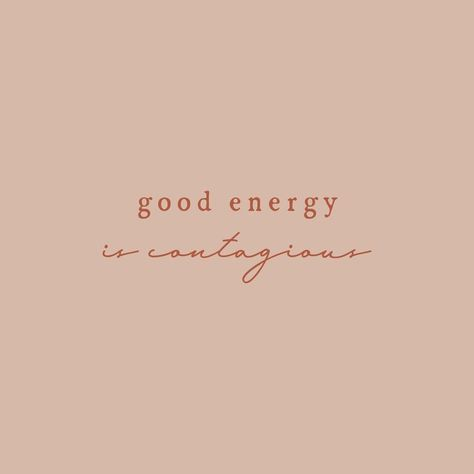 Good energy is contagious Motivacional Quotes, Post Quotes, Words Quotes, Wise Words, Quotes To Live By, Be You Quotes, Rest Day Quotes, Today Quotes, Do Good Quotes