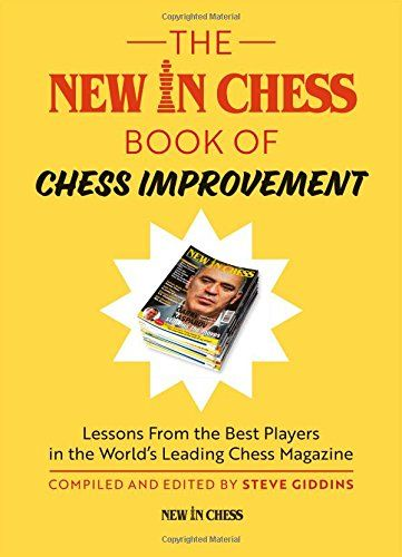 The New In Chess Book Of Chess Improvement PDF | Chess books