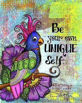 Be Your Own Unique Self by Debi Payne
