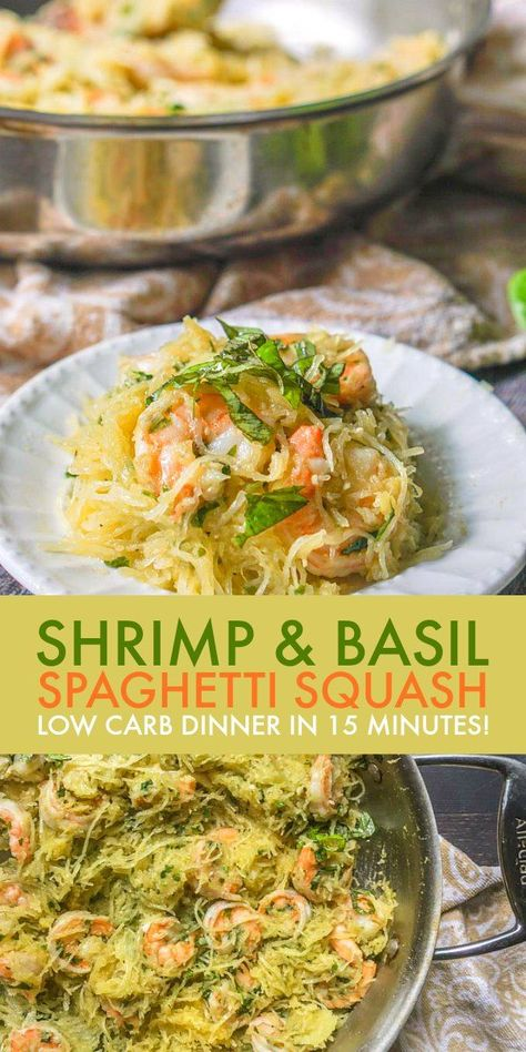 Low Carb Basil & Shrimp Spaghetti Squash With a cooked spaghetti squash you can make this shrimp & basil spaghetti squash dinner in only 15 minutes! The garlicky basil shrimp add so much flavor to the spaghetti squash and it's only net carbs! Fish Recipes, Seafood Recipes, Low Carb Recipes, Vegetarian Recipes, Cooking Recipes, Healthy Recipes, Recipies, Cooking Time, Basic Cooking