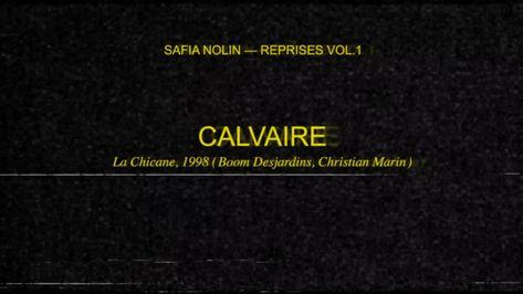 Safia Nolin - Calvaire