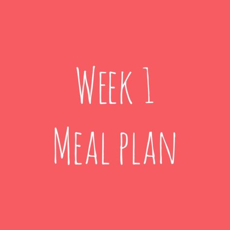 Week 1 Meal Plan So Fresh So Clean Arbonne Detox Recipes Detox Recipes Arbonne Detox