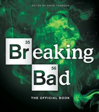 Download Pdf Breaking Bad The Official Book By David Thomson