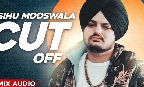 Cut Off (Remix) Lyrics – Sidhu Moosewala