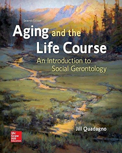 Aging and the Life Course: An Introduction to Social Gerontology - Default