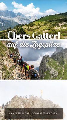 Übers Gatterl auf die Zugspitze | Wandern Deutschland in
