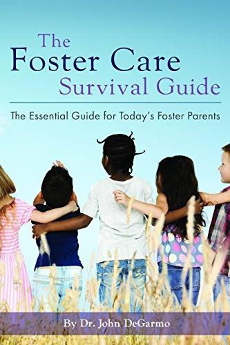 The Foster Care Survival Guide: The Essential Guide for Today's Foster Parents - Default