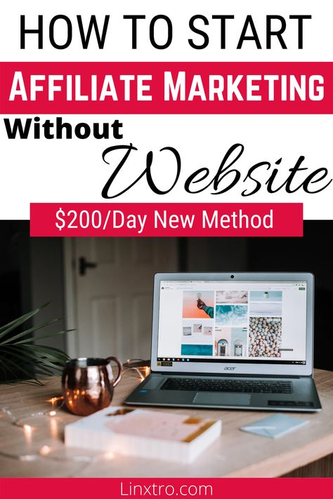 How to start affiliate marketing without a website - Beginner friendly 2020