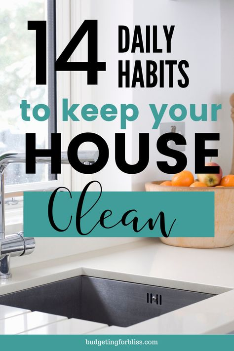 Are you wondering what the secret is to always having a clean home? These 14 daily habits will help you avoid the mess and keep your house clean and tidy. Daily Cleaning Lists, Room Cleaning Tips, Deep Cleaning Checklist, Weekly Cleaning, Cleaning Hacks, Cleaning Routines, House Cleaning Schedules, Cleaning Caddy, Speed Cleaning