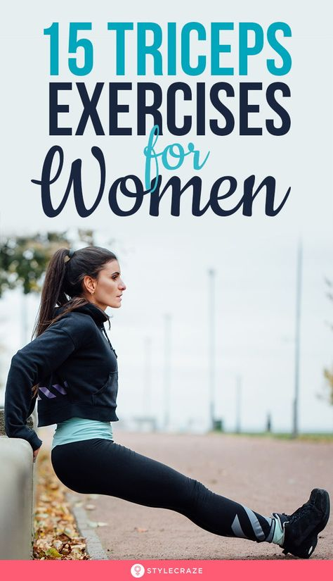 15 Best Tricep Exercises For Women- How To Get Toned Arms?