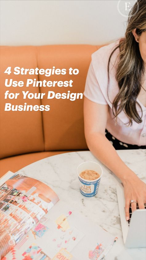 4 Strategies toUse Pinterest for Your Design Business