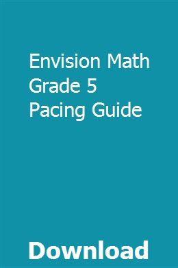 Envision Math Grade 5 Pacing Guide | eccithapa | Envision