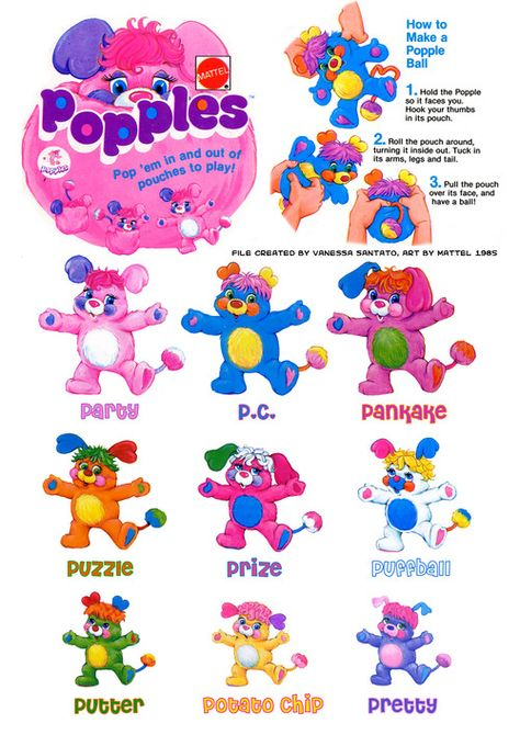 Popples. I found one at work and nobody knew what it was, made me feel way to old.