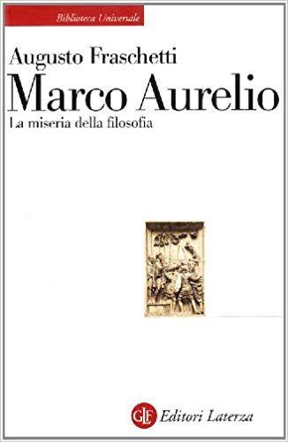 Scarica Libro Gratis Marco Aurelio La Miseria Della Filosofia Pdf Epub Libri Filosofia Autore