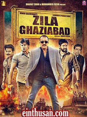 Zila Ghaziabad 2013 Hindi In Hd Einthusan Hindi Movies