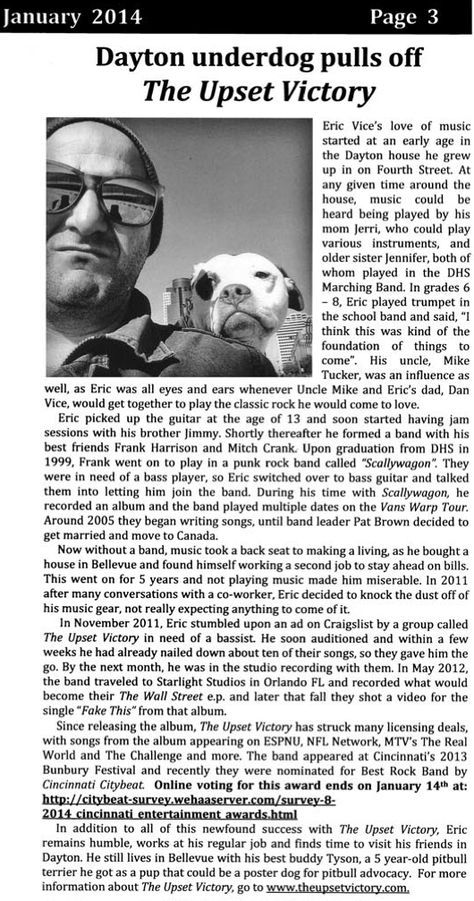 Pick up a paper today and you may see someone you recognize - our very own Eric Vice! Get to know Eric more and read the latest news regarding TUV. Full article available here: http://www.daytonky.com/wp-content/uploads/2014/01/DaytonComm_0114.pdf #Theupsetvictory #cincymusic #musicians #bands #musicbiz #supportlocalmusic #cincygram #cincyimages #igerscincinnati #Daytonky