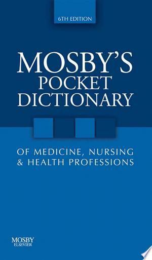 Download Mosby S Pocket Dictionary Of Medicine Nursing Health Professions E Book Free Medicine Nursing Diagnosis E Book