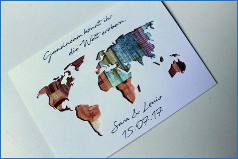 Geldgeschenke Weltkarte Geldgeschenk Weltkarte Geldgeschenke Geldgeschenke Hochzeit
