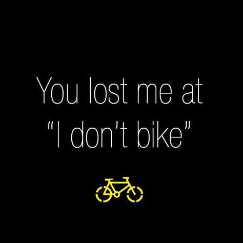 "follow my fanpage: https://www.facebook.com/InternetNetworkMarketerIncMlmStrategist You lost me at ""I don't Bike"" - Soooo trueee"