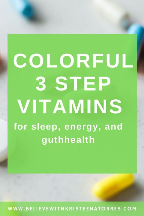 Learn about these 3 easy to use colorful vitamins can change your life daily. #sleepbetter #restbetter #guthealthy #dailyenergy #bepicusa