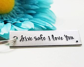 Drive Safe I Love You - New Driver Gift - Drive Safe