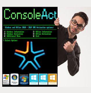 تنشيط ويندوز و اوفيس كل الاصدارات بضغطة زر | ConsoleAct 2.1 ...